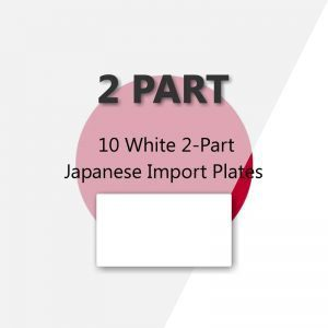 10 White 2-Part Japanese Import Plates