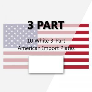 10 White 3-Part American Import Plates