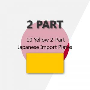 10 Yellow 2-Part Japanese Import Plates
