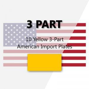 10 Yellow 3-Part American Import Plates