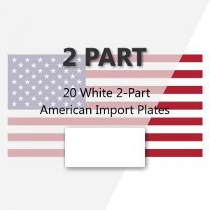 20 White 2-Part American Import Plates