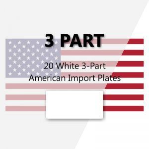 20 White 3-Part American Import Plates