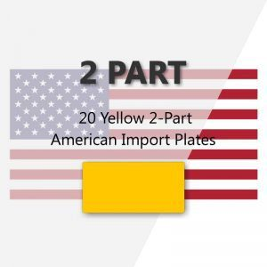 20 Yellow 2-Part American Import Plates