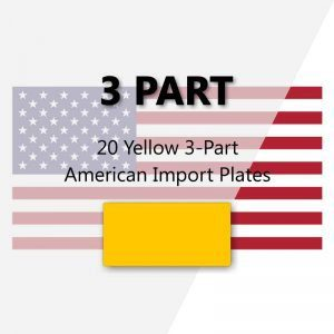 20 Yellow 3-Part American Import Plates