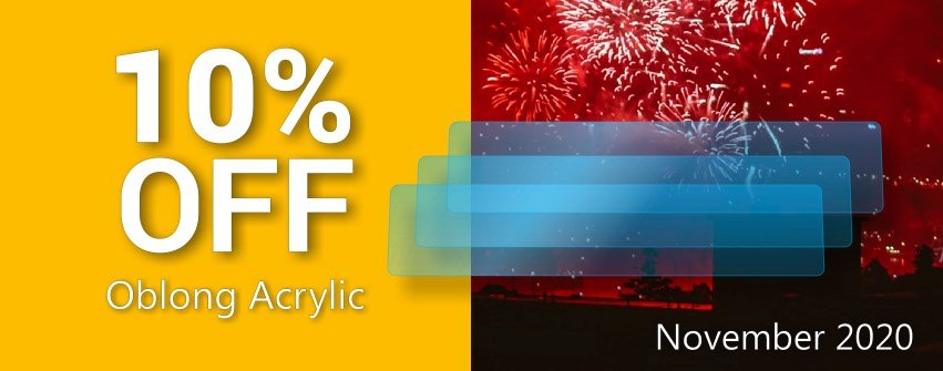 Get 10% Off Oblong Acrylic with Novembers Coupon